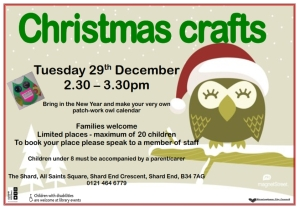 What to do between Christmas and New Year?  Try crafts at Shard End Library.